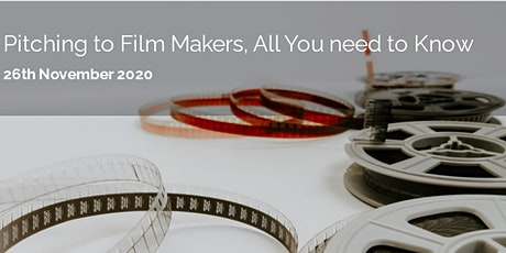 Pitching to Film Makers All You Need to Know tickets