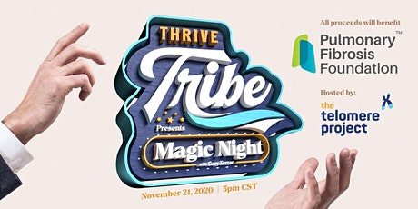 The Telomere Project's Thrive Tribe presents  Magic Night with Gary Ferrar tickets