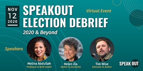 SpeakOut Election Debrief: 2020 & Beyond tickets