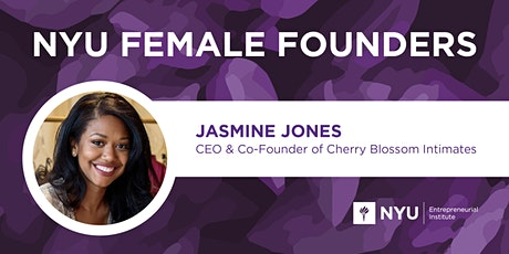 Female Founders Lunch with Jasmine Jones of Cherry Blossom Intimates tickets