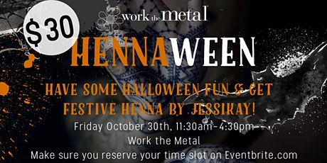 HENNA-WEEN Event at Work the Metal tickets