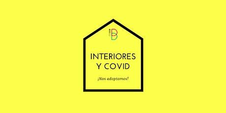 INTERIORES Y COVID, ¡NOS ADAPTAMOS! entradas