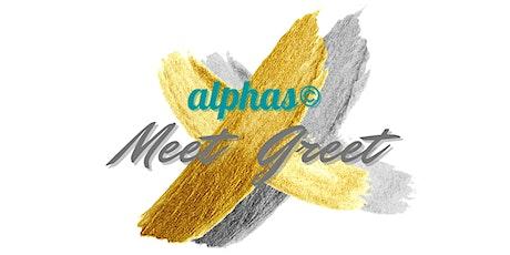 alphas©️ Meet & Greet Tickets