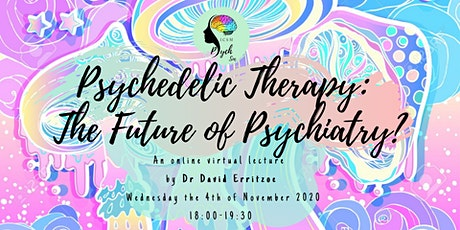 Psychedelic Therapy – The Future of Psychiatry? tickets