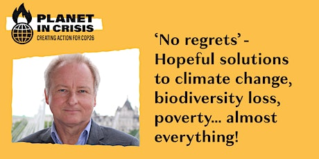 'No regrets'  Hopeful solutions to climate change,biodiversity loss,poverty tickets