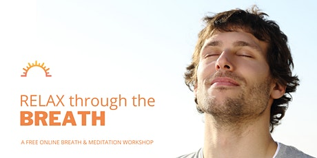 Relax with Breathing -  An Introduction to SKY Breath Meditation tickets