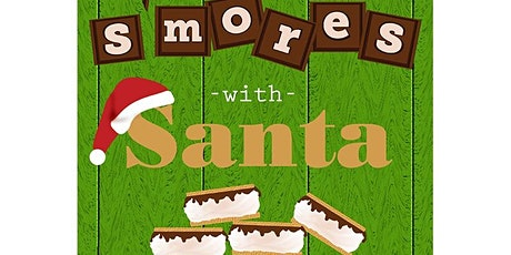 Santa & S'mores tickets