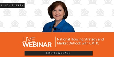 National Housing Strategy and Market Outlook with CMHC