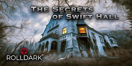 The Secrets of Swift Hall - D&D OneShot tickets