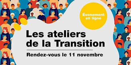 Les Ateliers de la Transition - On se rencontre ! billets