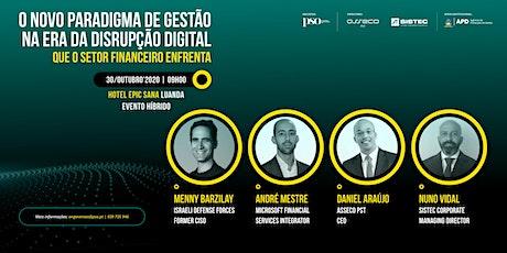 Novo Paradigma na Era da Disrupção Digital  | Luanda ingressos