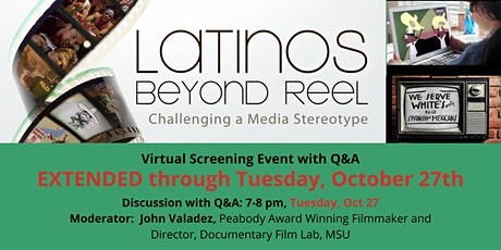 Latinos Beyond Reel Virtual Film Showing & Discussion tickets