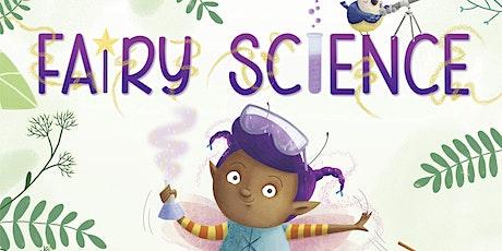 "Story Walk ""Fairy Science"" tickets"