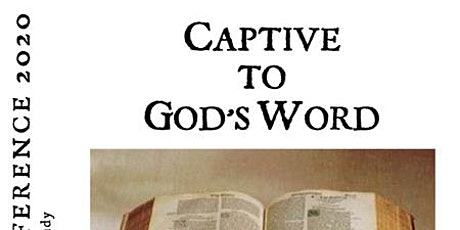 Captive to God's Word tickets