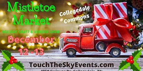 Mistletoe Market Holiday Craft & Vendor Show tickets