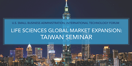 U.S. Small Business Administration International Technology Forum - Taiwan tickets