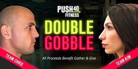 Double Gobble 2020 Fundraiser benefiting Gather & Give tickets
