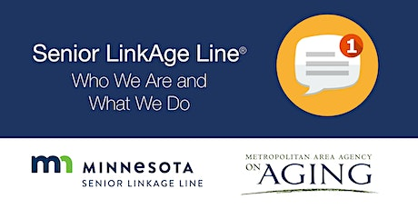 Senior LinkAge Line: How We Can Help You tickets