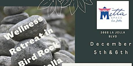 Weekend Wellness Retreat in Bird Rock tickets