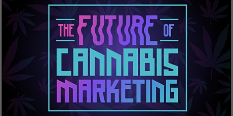 The Future of Cannabis Marketing: a Ted-style event tickets