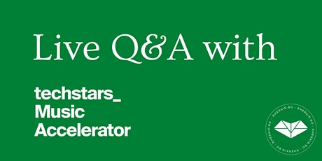 shesaid.so presents: Live Q&A with Techstars Music tickets