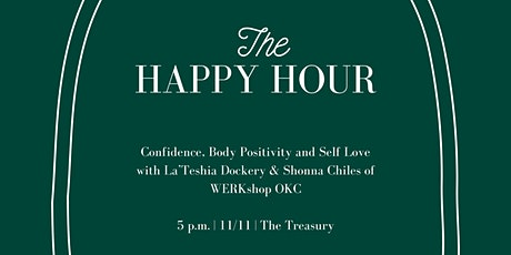 The Happy Hour: Confidence, Body Positivity and Self Love tickets