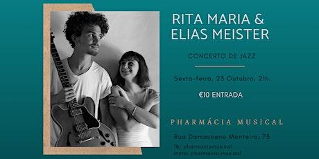 Rita Maria & Elias Meister @Pharmácia Musical bilhetes