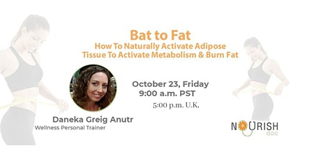 Bat to Fat: How to naturally activate Adipose tissue to activate Metabolism entradas