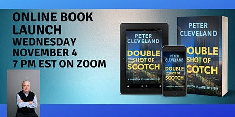 Double Shot of Scotch Book Launch with Author Peter Cleveland tickets