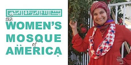 October 30th Jumma'a w/Dr. Showkot Rahman -- The Women's Mosque of America tickets