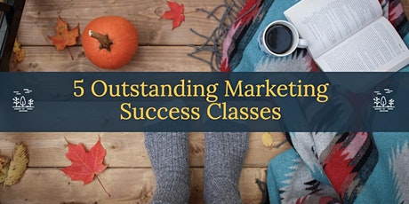 5 Outstanding Marketing Success Classes biglietti