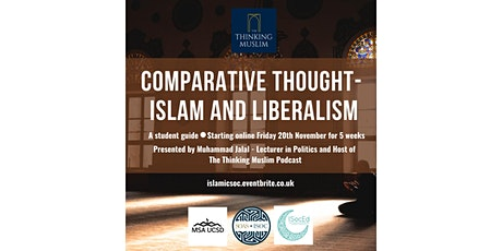 University Student Course: Comparative Thought - Liberalism and Islam tickets