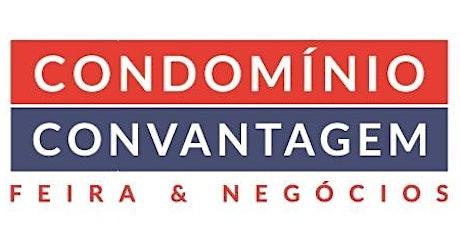 FEIRA CONDOMINIO CONVANTAGEM EDIÇAO CAMPINAS E REGIAO ingressos
