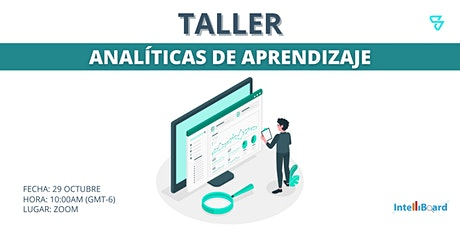 "Taller ""Analíticas de aprendizaje"" - SOLVO / Intelliboard entradas"