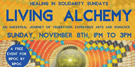 Living Alchemy: Honoring Our Ancestors tickets