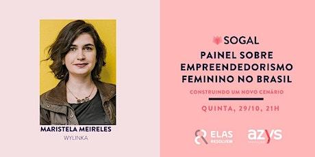 Painel sobre empreendedorismo feminino no Brasil. ingressos