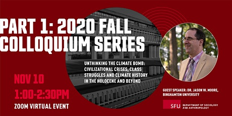 2020 Fall Colloquium Series - Part 1: Unthinking the Climate Bomb tickets