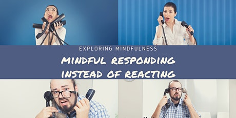 WORKING with STRESS: Mindful Responding instead of Reacting. FREE Interview tickets