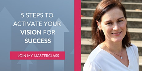 5 steps to activate your vision of success! tickets