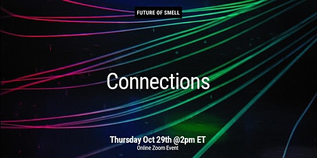 Connections: Connecting through smell tickets