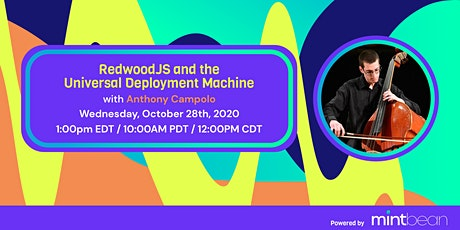 RedwoodJS and the Universal Deployment Machine with Anthony Campolo tickets