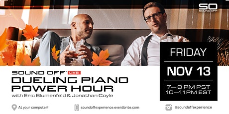 Sound Off™ Live: Dueling Piano Power Hour (11/13) tickets