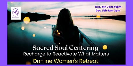 Sacred Soul Centering: Recharge to Reactivate What Matters tickets