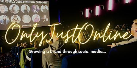 OnlyJustOnline | Social Media Marketing Webinar tickets