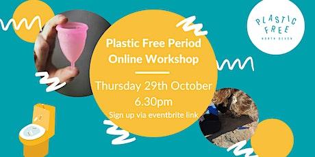 Plastic Free Period Online Workshop tickets