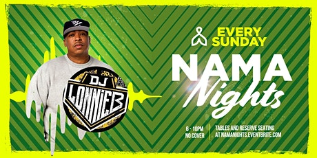 Nama Nights with DJ Lonnie B tickets