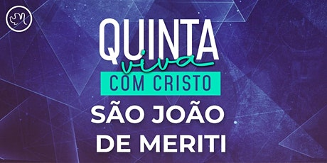Quinta Viva com Cristo 29 Outubro | São João de Meriti ingressos