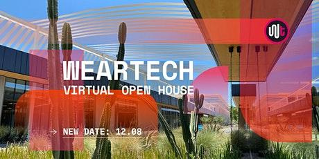 WearTech: Virtual Open House tickets