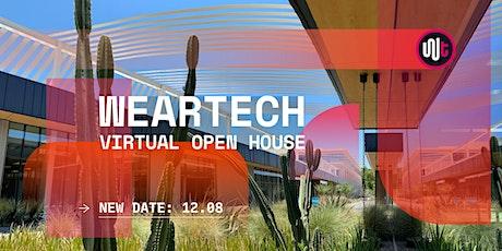 WearTech: Virtual Open House tickets