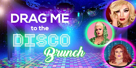 Drag Me to the Disco Brunch! tickets